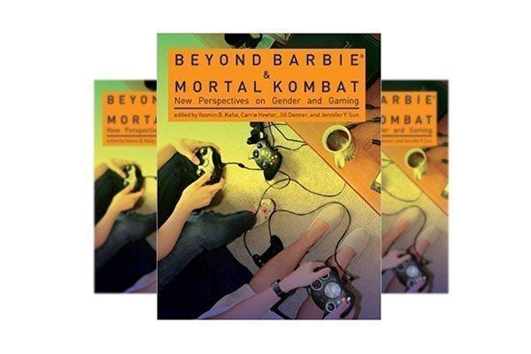 Beyond Barbie and Mortal Kombat  by Jill Denner
